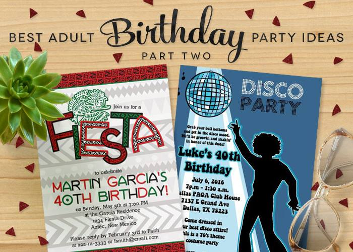 Best Adult Birthday Party Ideas Part 2