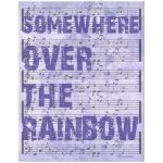 11x14 Wall Art Typography and Music - Somewhere Over The Rainbow