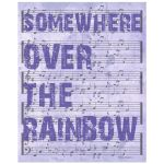 8x10 Wall Art Typography and Music - Somewhere Over The Rainbow