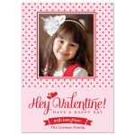 Red Polka Dots Hey Valentine! Photo Valentine's Day Card front
