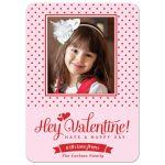 Red Polka Dots Hey Valentine! Photo Valentine's Day Card front