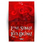 Anti Valentines Day Folded Card - Love Stinks, Let's Drink