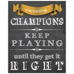 8x10 Chalkboard With Gold Ribbon Inspirational Quote About Champions