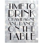 1920s Silver Time to Drink Champagne and Dance on the Table