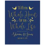 With my whole heart, for my whole life navy gold wedding sign