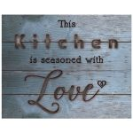 8x10 This Kitchen Is Seasoned With Love Wall Art Print