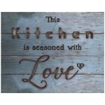 11x14 This Kitchen Is Seasoned With Love Wall Art Print