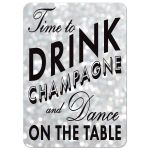 """Time to Drink Champagne and Dance on the Table"" on silver sparkles Holiday Party Invitation"
