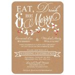 Eat, Drink and Be Merry post-wedding reception invitation with holly leaves and red berries on faux Kraft paper.