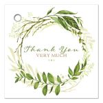 "​Greenery wedding favor thank you tag with assorted green watercolor foliage, leaves, stems and boughs in a round wreath shape on a white background with brown and green modern typography ""Thank you so very much"" wording on the front with a faux Kraft paper look back."