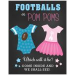 Footballs or Pom Poms Gender Reveal Baby Shower Sign 11 x 14