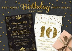 best adult birthday party ideas part one