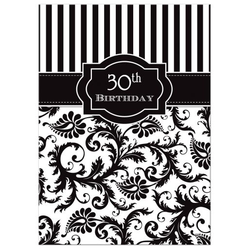 30th birthday party invitation in black and white stripes with damask