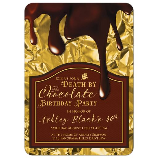Personalized death by chocolate 40th birthday party invitation in rich gold and brown front