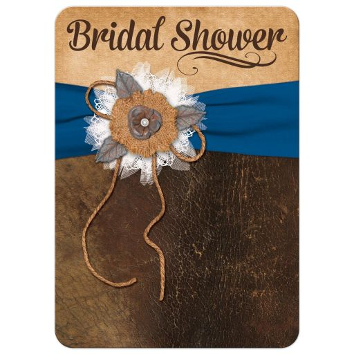 Great shabby chic royal blue and brown bridal shower invitation with burlap, leather, linen, metal flowers, ribbon and a pearl jewel