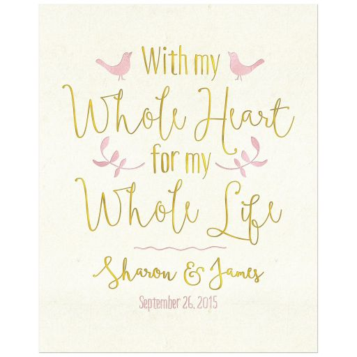With my whole heart, for my whole life blush pink gold wedding sign