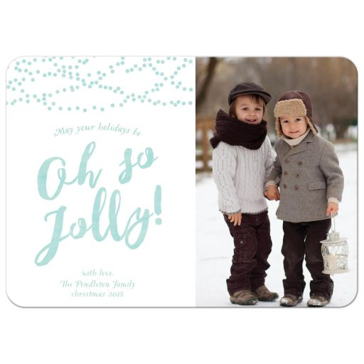 Oh So Jolly Holiday Christmas Photo Card