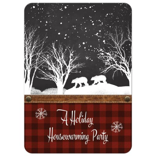 Best rustic housewarming woodland wedding invitation with red and black plaid, chalkboard, snowflakes, trees, leather, and two bears.