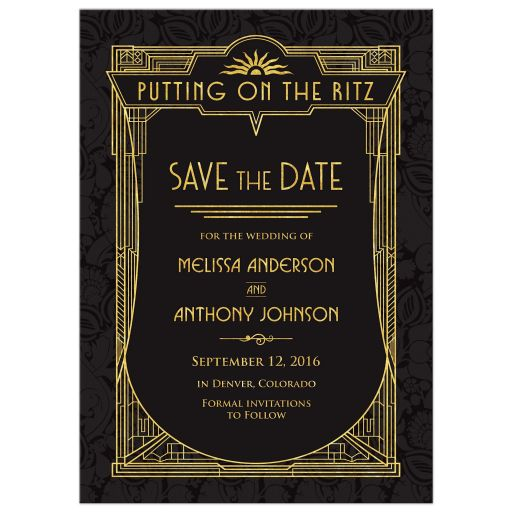 Black and gold roaring 20s Great Gatsby art deco wedding save the date announcement front
