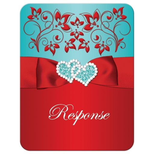 Red and aqua teal blue floral wedding RSVP enclosure card insert with red ribbon, bow, jeweled joined hearts, turquoise glitter and ornate scrolls and flourish.