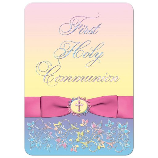 Pink, yellow, purple, and blue first holy communion invitation with ribbon, bow, flowers, scrolls and religious Cross.