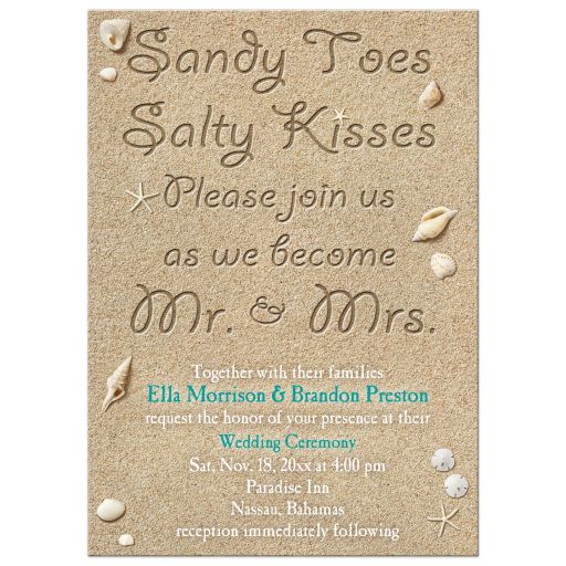 Sandy Toes Salty Kisses, Please join us as we become Mr. & Mrs. Wedding Invitation with turquoise type