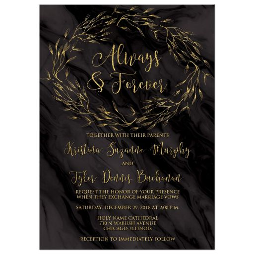 ​Black and gold marble and foliage wreath Always & Forever wedding invitation with gold leaves and branches.