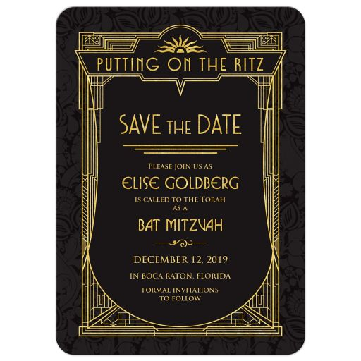Black and gold roaring 20s Great Gatsby art deco Bat Mitzvah save the date announcement front