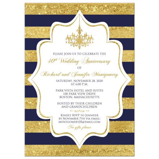 Navy Blue, white, and gold foil striped 40th wedding anniversary invitation with formal gold chandelier.