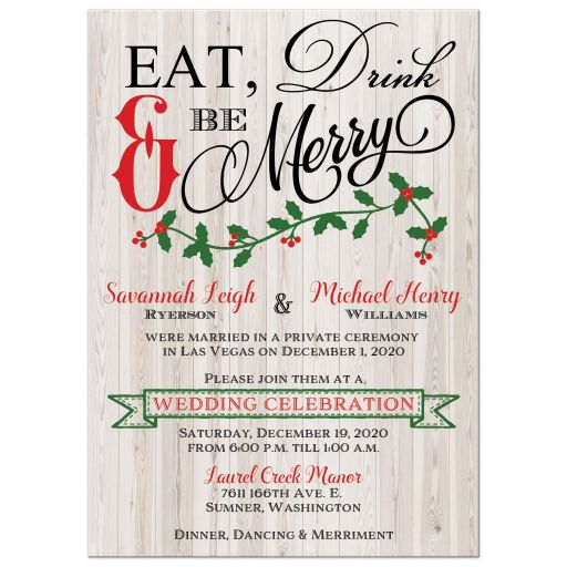 Modern eat, drink & be merry christmas wedding invitation with green holly and red berries.