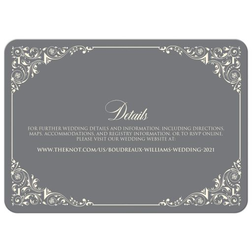 Simple, classic, traditional ivory and gray wedding invite with ornate corner scrolls and flourishes.