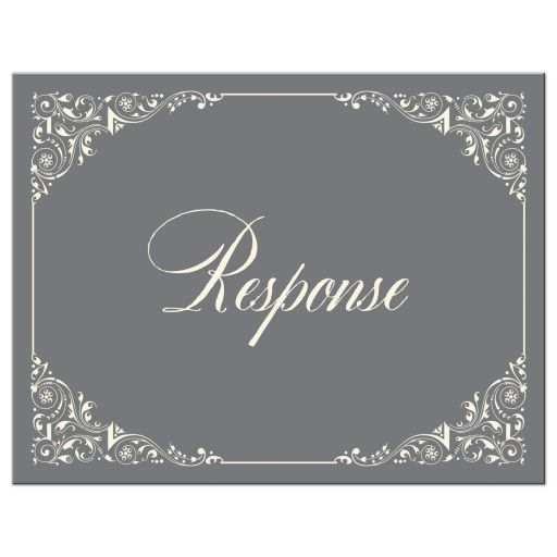 ​Simple, classic, traditional ivory and grey wedding RSVP card with ornate corner scrolls and flourishes.