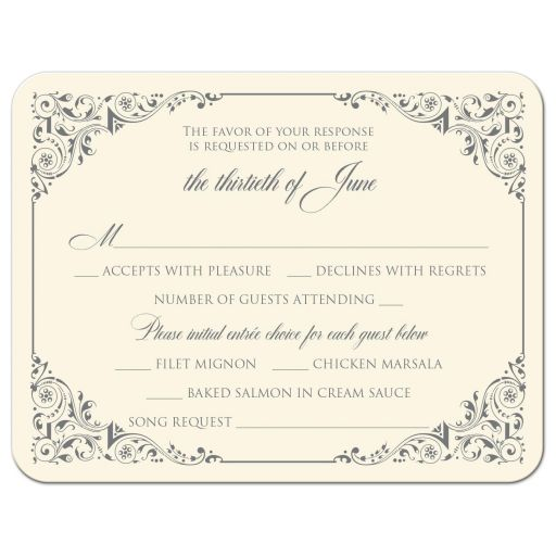 ​Simple, classic, traditional ivory and grey wedding response cards with ornate corner scrolls and flourishes.