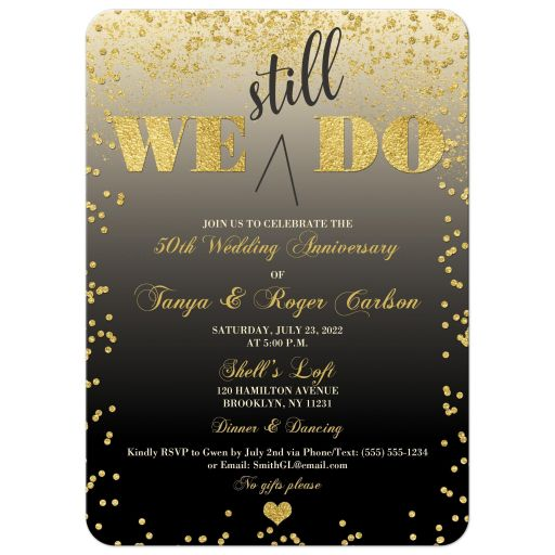 Black, gold, and cream We Still Do 50th wedding anniversary invitation with gold confetti and gold dust.
