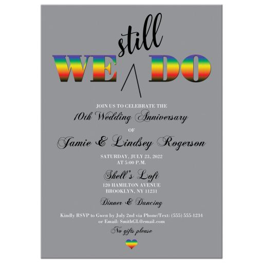 Gay Pride Rainbow heart We Still Do gray, black, and white 10th wedding anniversary invitation for two grooms or two brides.