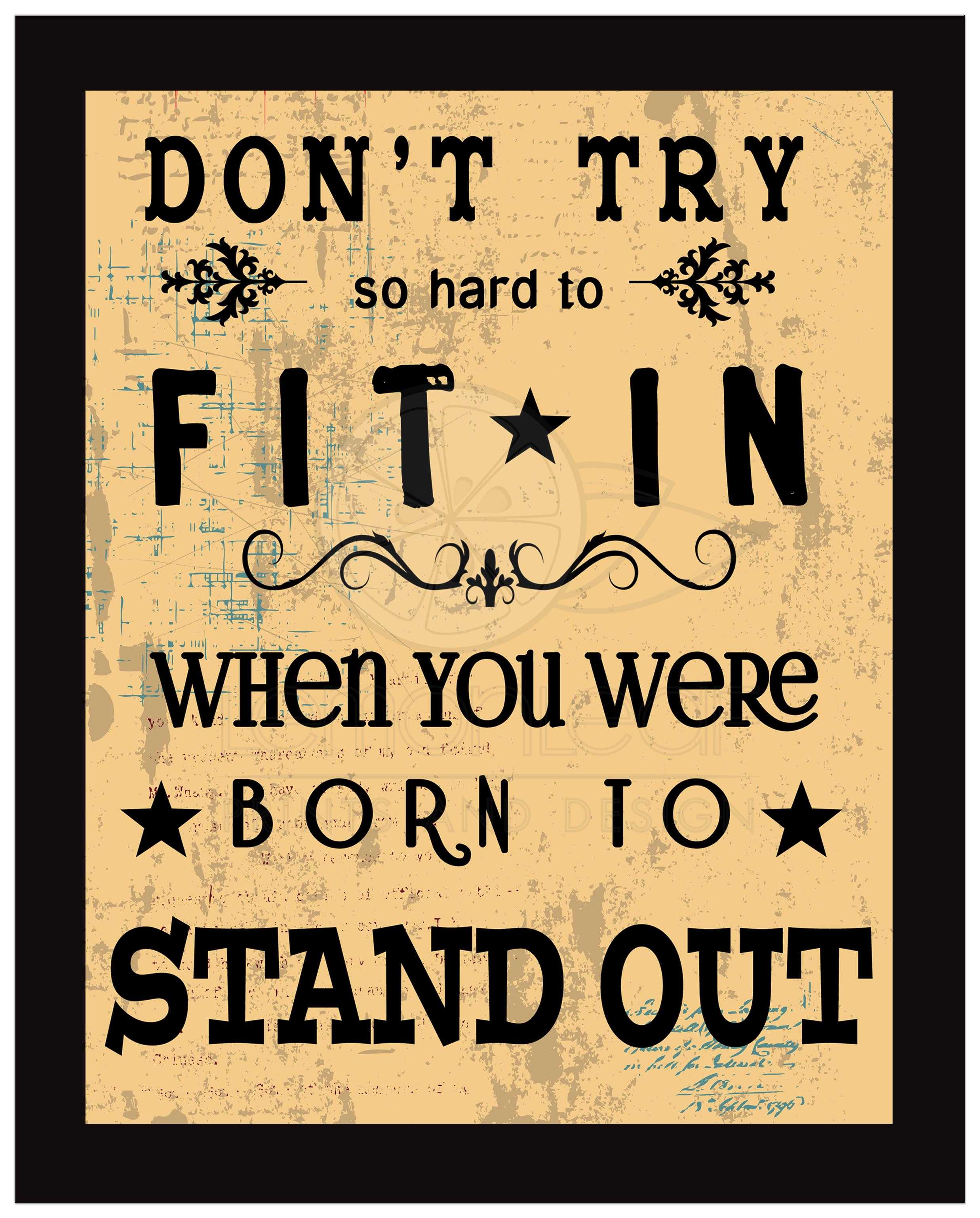 8x10 Wall Art Typography - Don\'t Try So Hard To Fit In