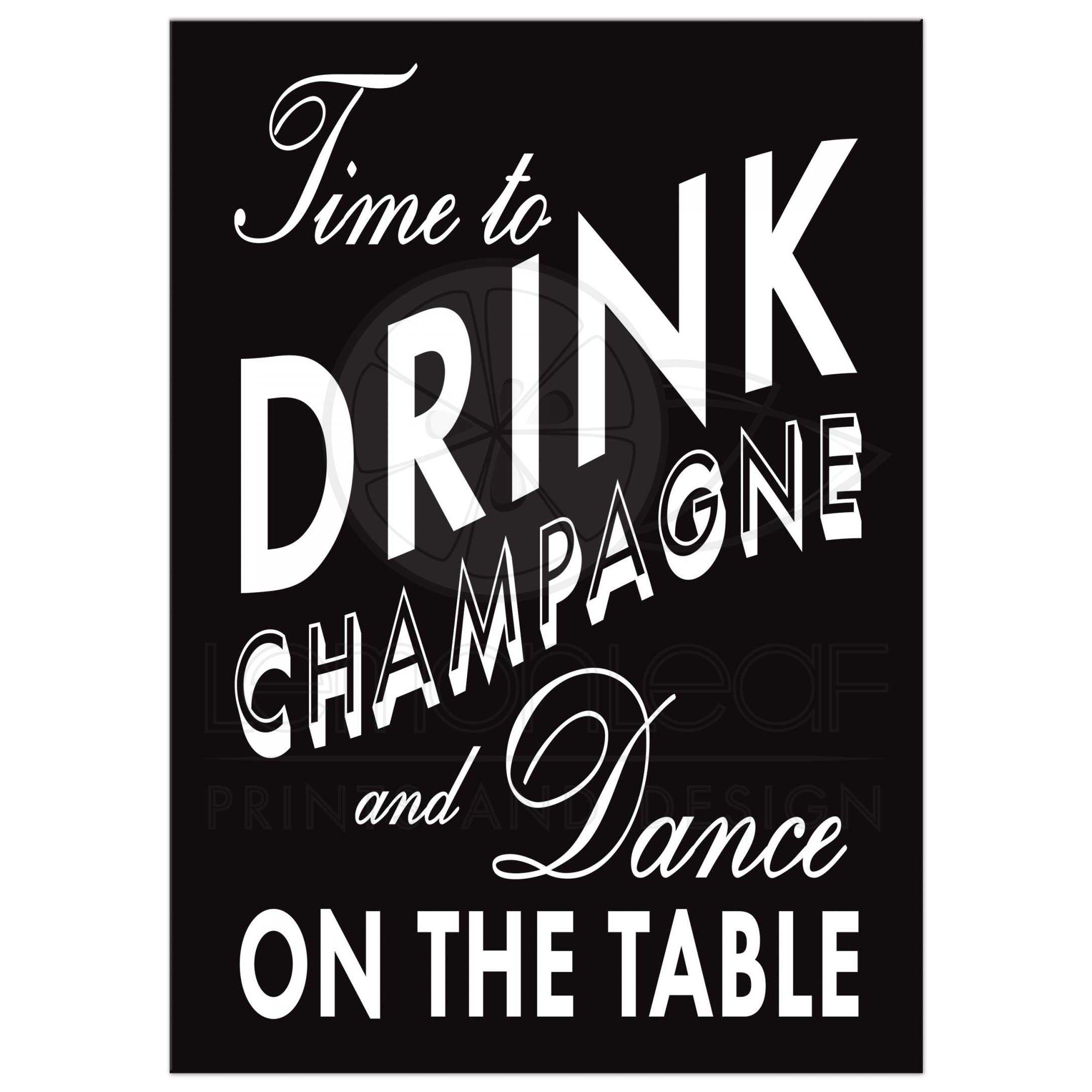 Birthday invitation black white time to drink champagne and time to drink champagne and dance on the table time to drink champagne and dance on the table black and white birthday invitation filmwisefo