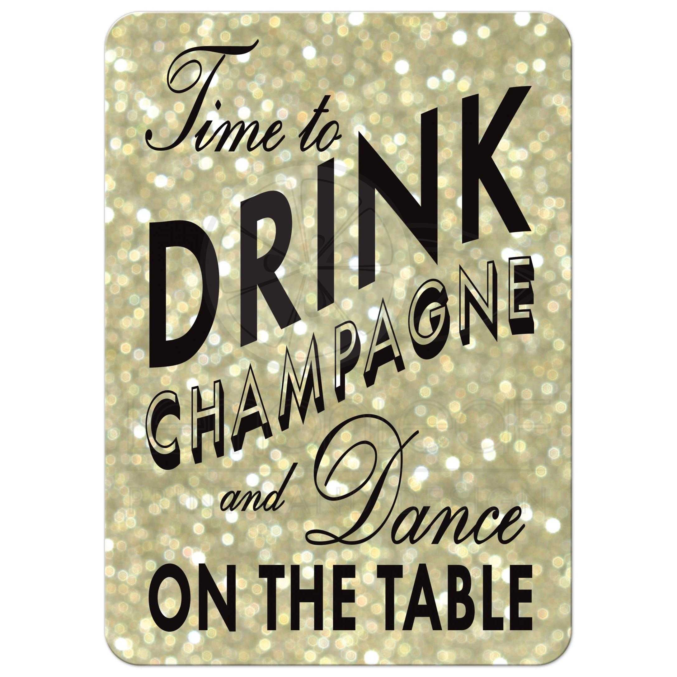 Birthday Invitation Gold Time to Drink Champagne and Dance on – Champagne Party Invitations