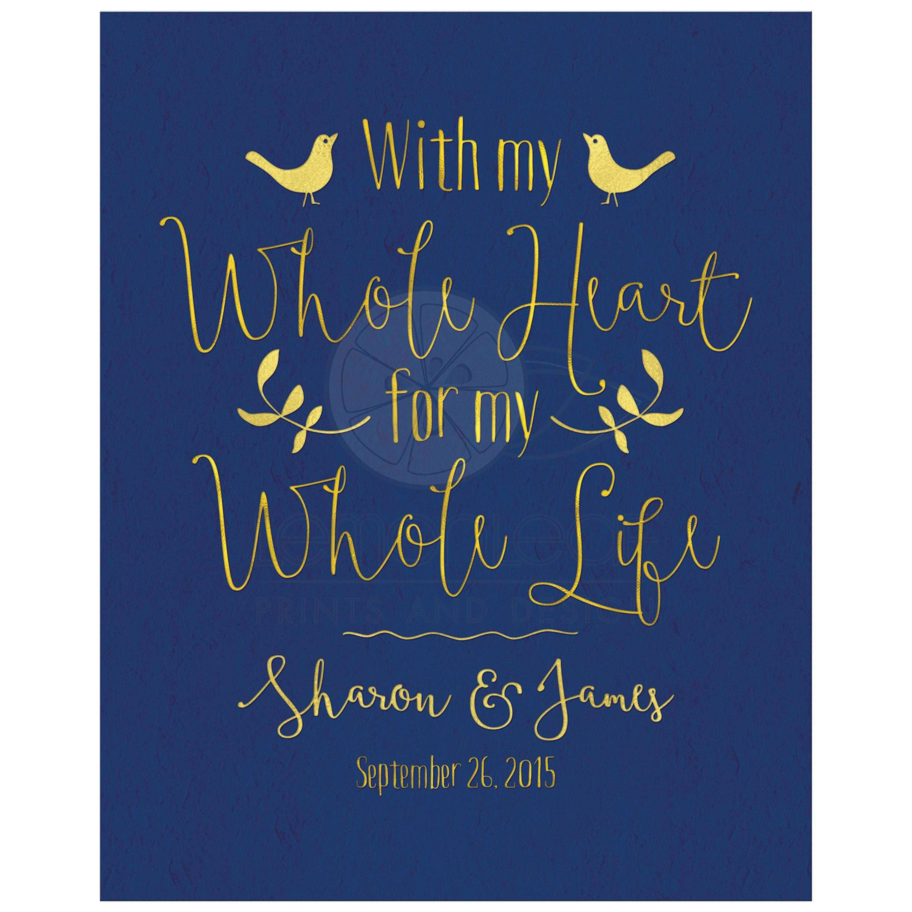 With My Whole Heart For Life Navy Gold Wedding Sign