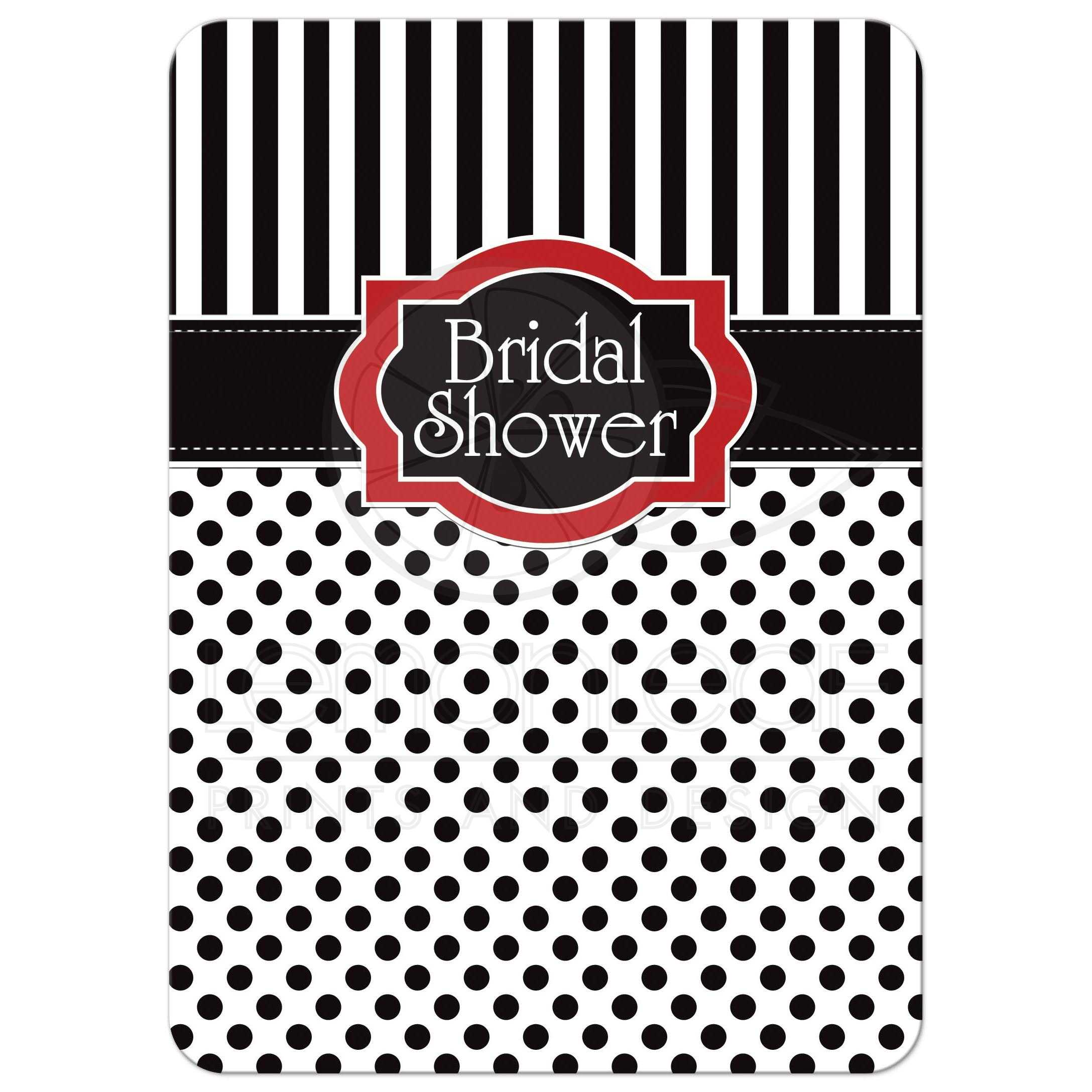 Bridal shower invitation black white red polka dots and stripes great black and white striped bridal or wedding shower invitation with polka dots and red accents filmwisefo