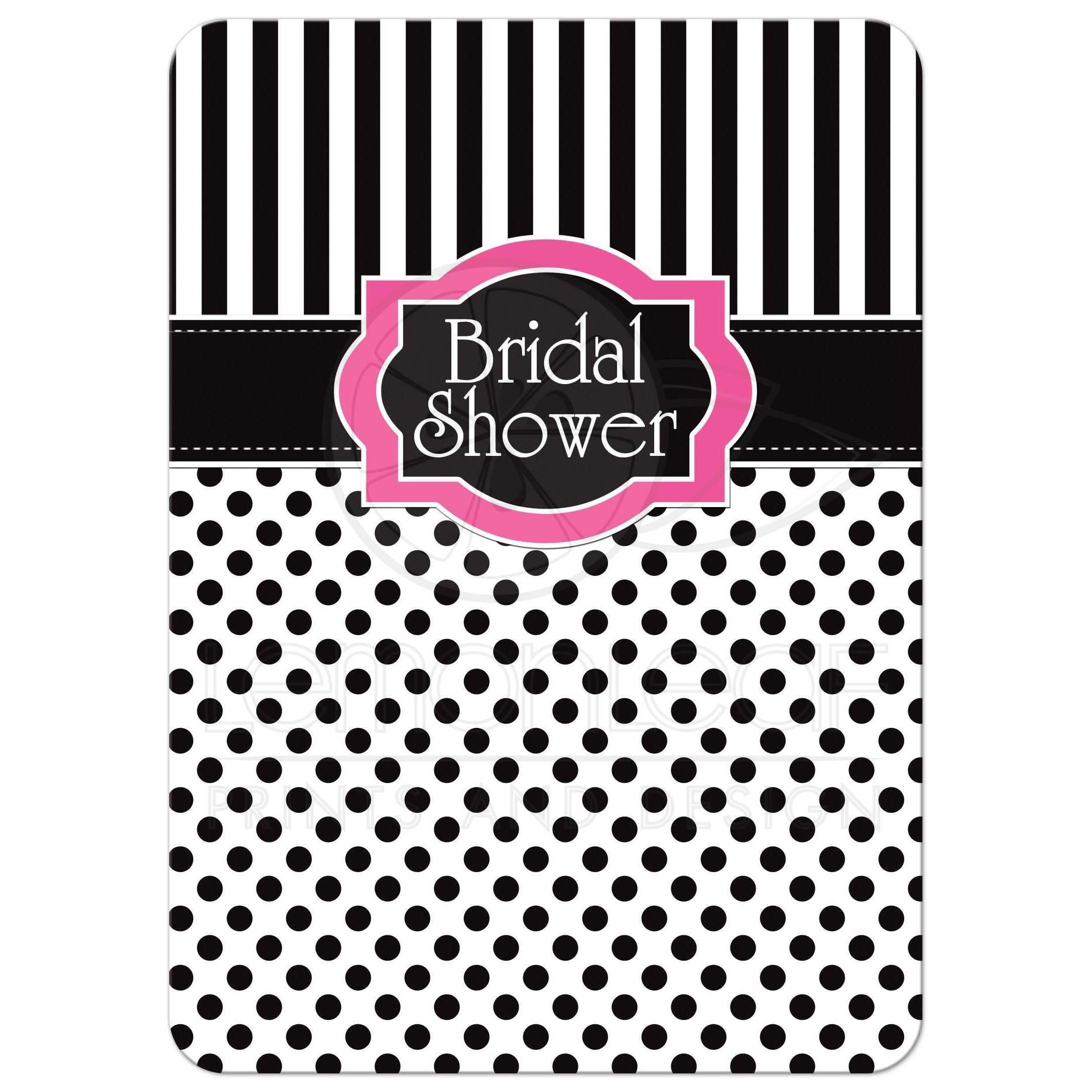 Bridal shower invitation black white pink polka dots stripes great black and white striped bridal or wedding shower invitation with polka dots and pink accents filmwisefo