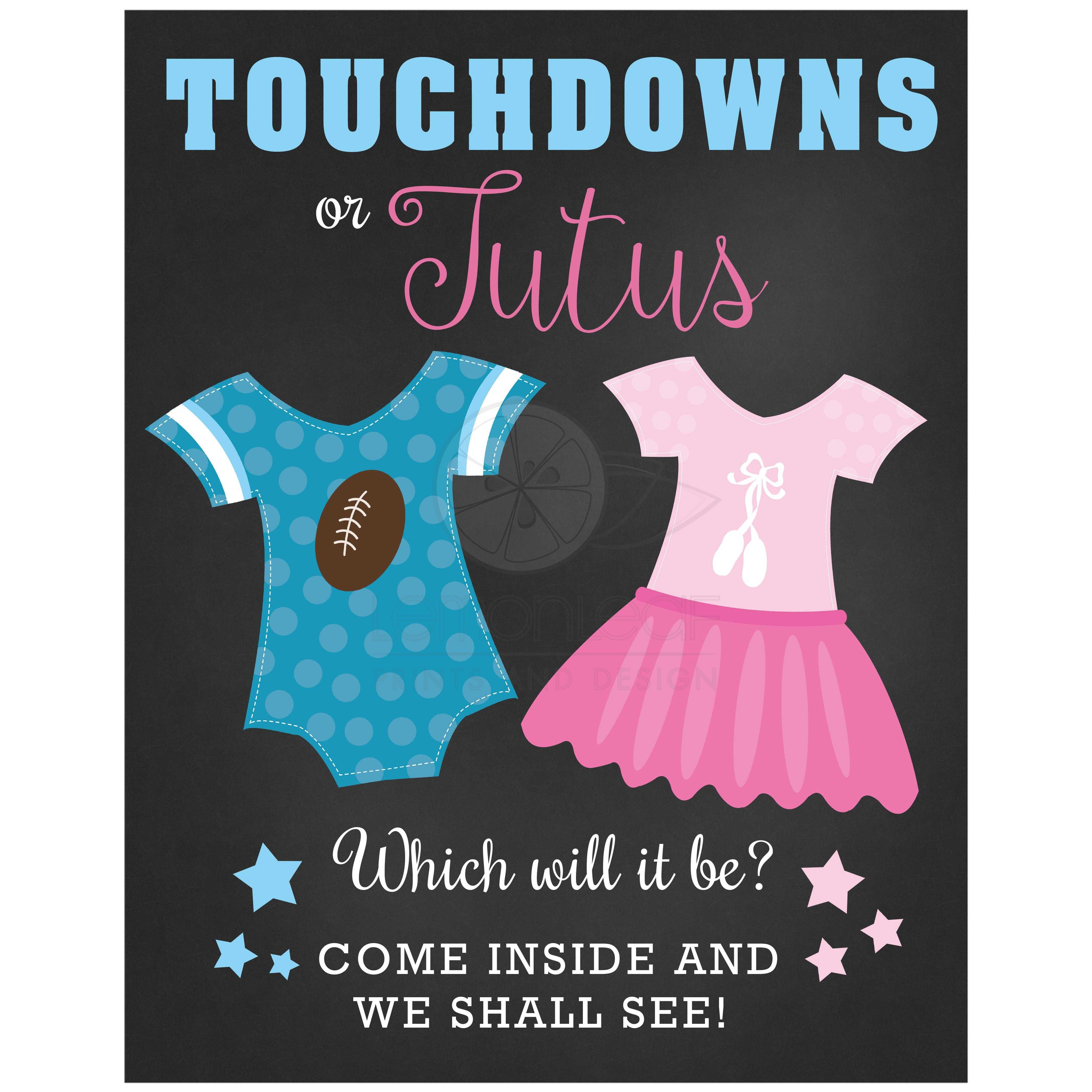 touchdowns or tutus gender reveal baby shower sign