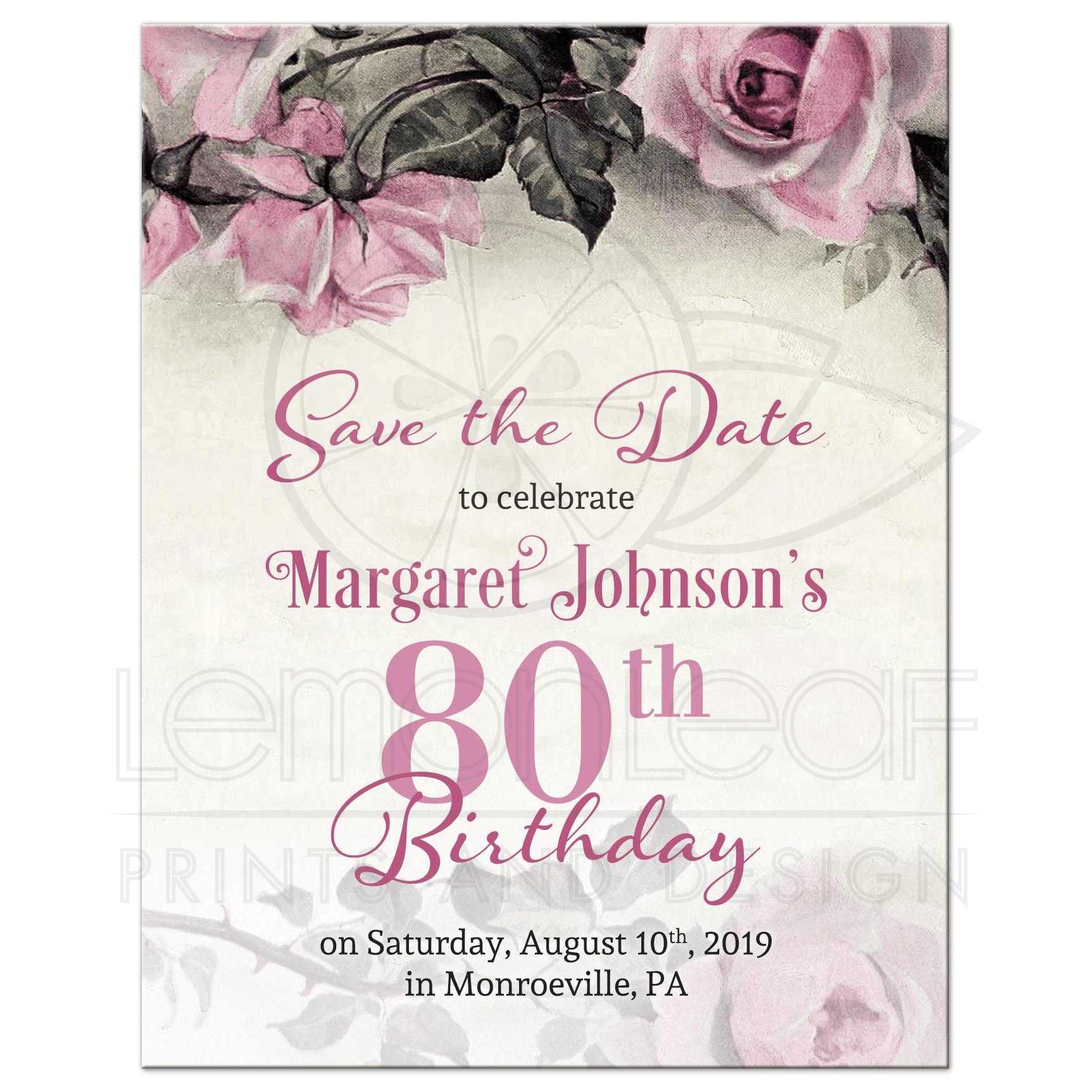80th Birthday Save The Date Vintage Pink Grey Rose